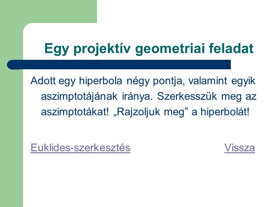 Egy projektív geometriai feladat