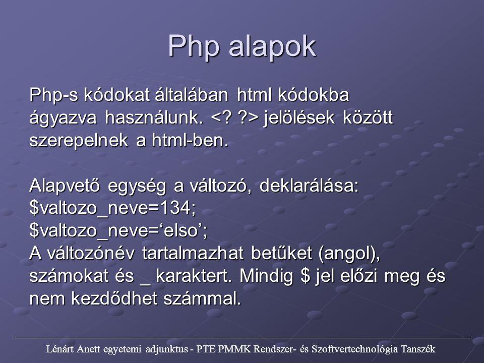 Php alapok Php-s kódokat általában html kódokba