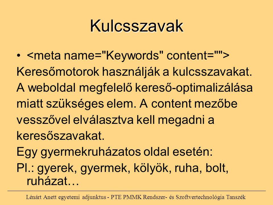 Kulcsszavak <meta name= Keywords content= >