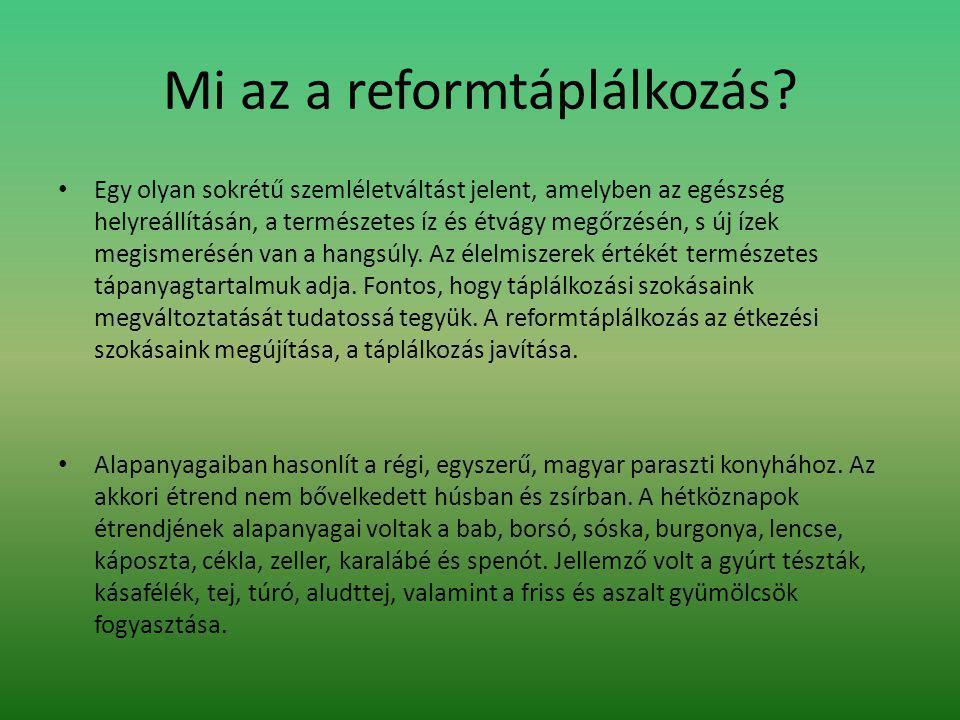 Mi az a reformtáplálkozás