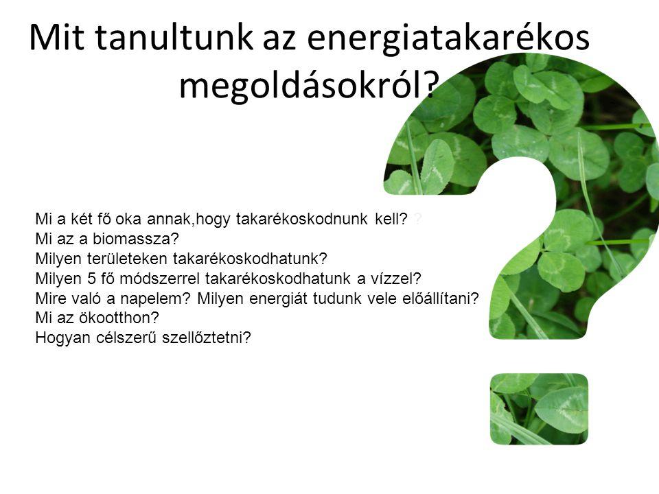 Mit tanultunk az energiatakarékos megoldásokról