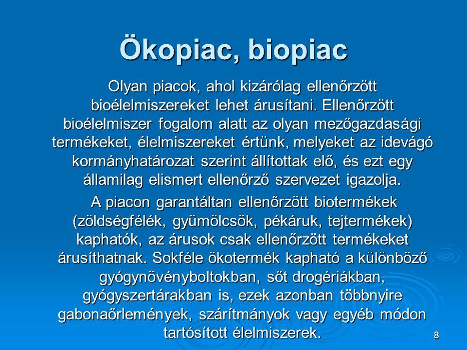 Ökopiac, biopiac