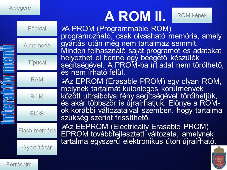 A végére A ROM II. ROM képek. Főoldal.