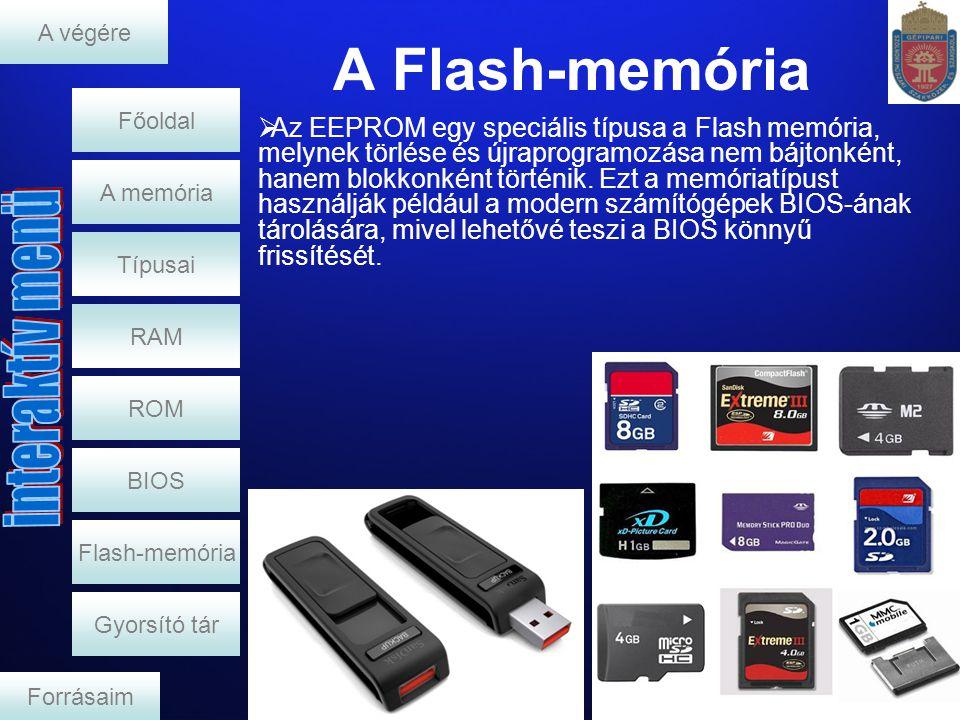 A végére A Flash-memória. Főoldal.