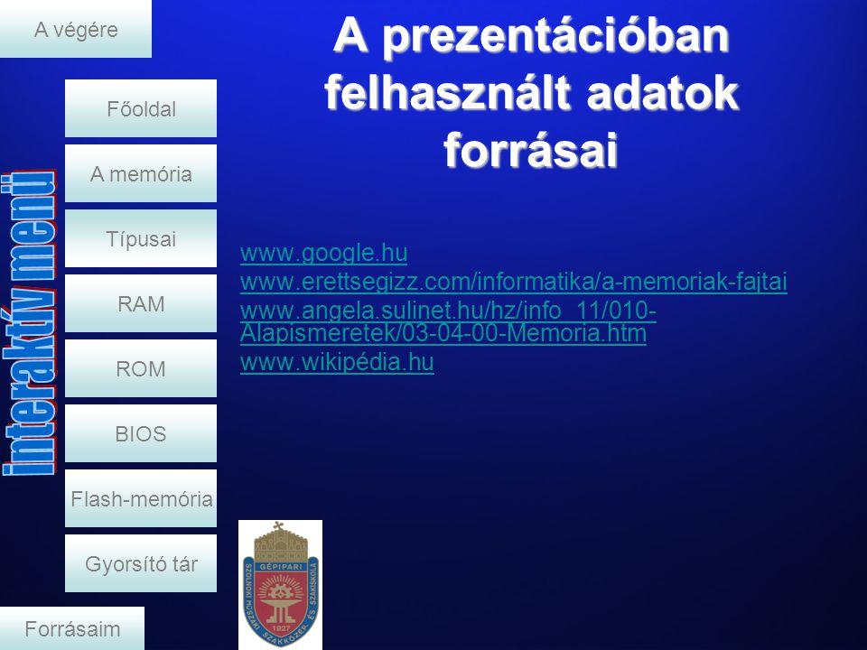 A prezentációban felhasznált adatok forrásai