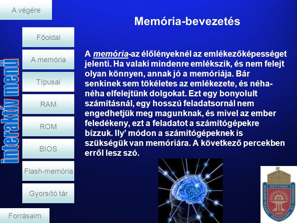 A végére Memória-bevezetés. Főoldal.