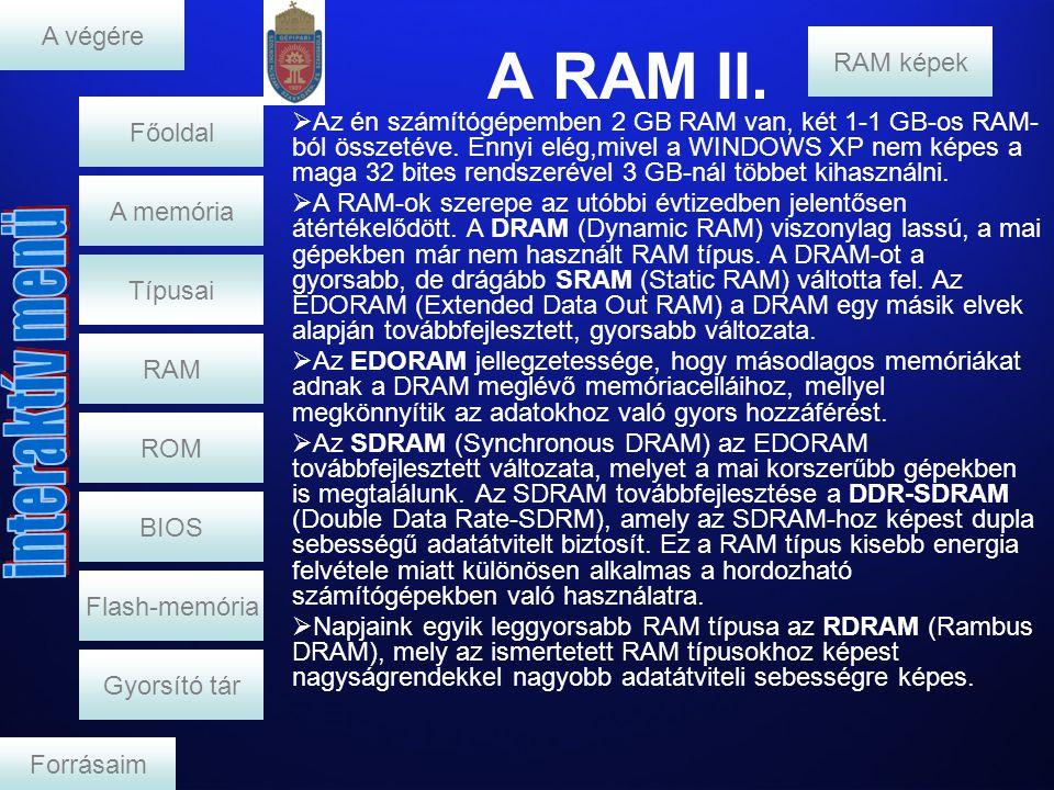 A RAM II. A végére RAM képek Főoldal