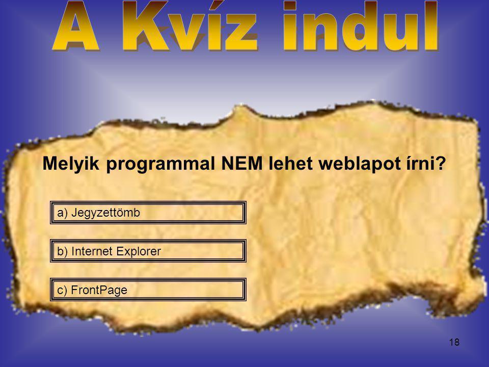 Melyik programmal NEM lehet weblapot írni