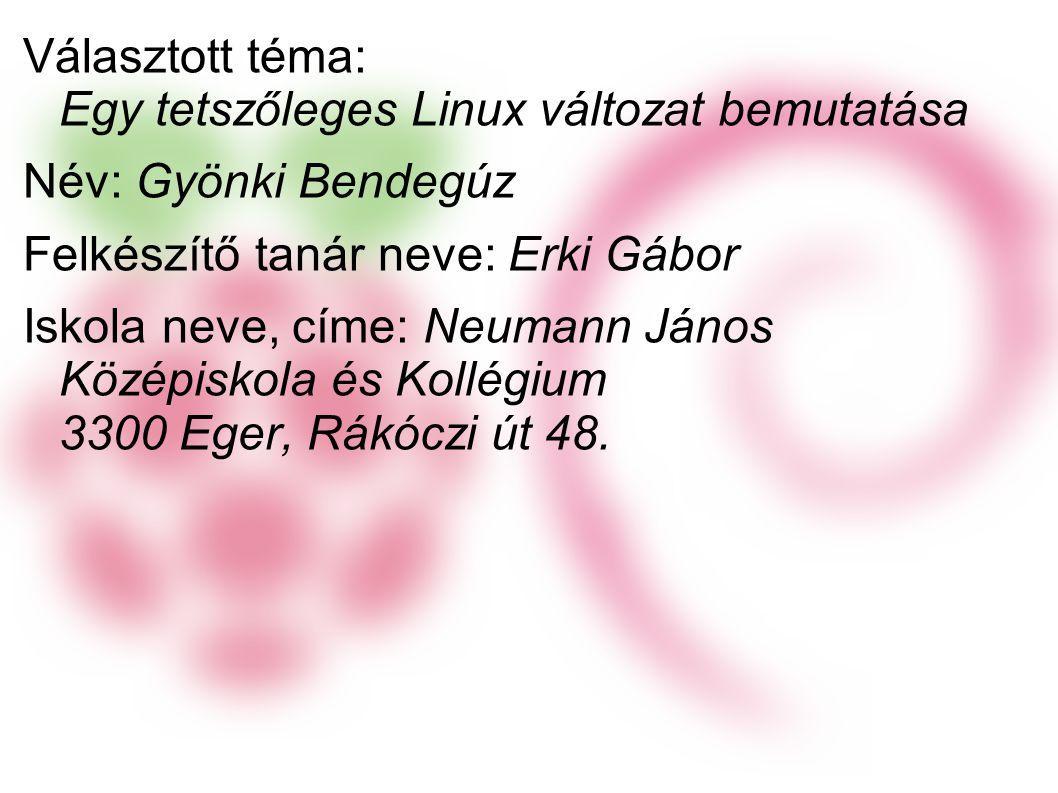 Választott téma: Egy tetszőleges Linux változat bemutatása