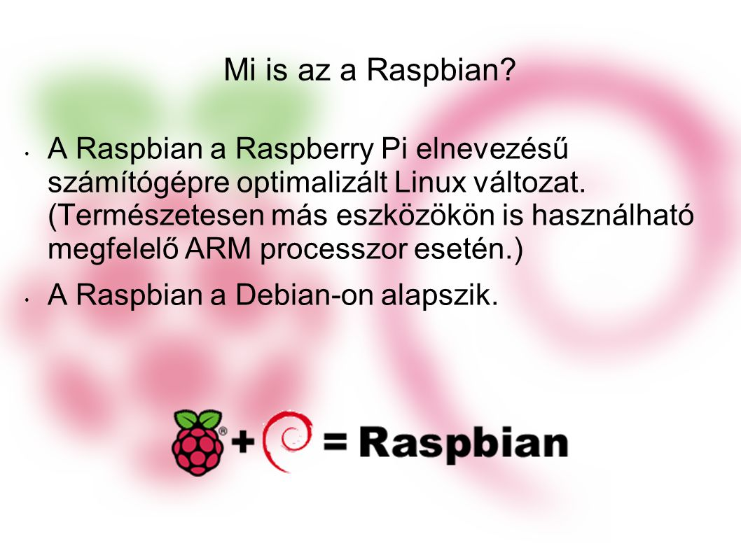 Mi is az a Raspbian