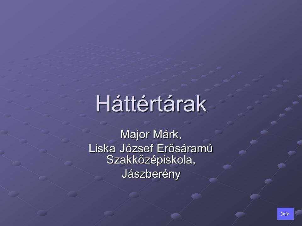 Major Márk, Liska József Erősáramú Szakközépiskola, Jászberény