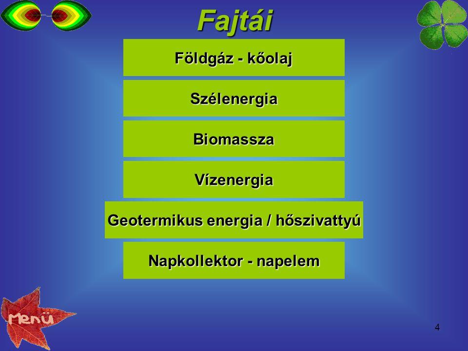 Geotermikus energia / hőszivattyú Napkollektor - napelem