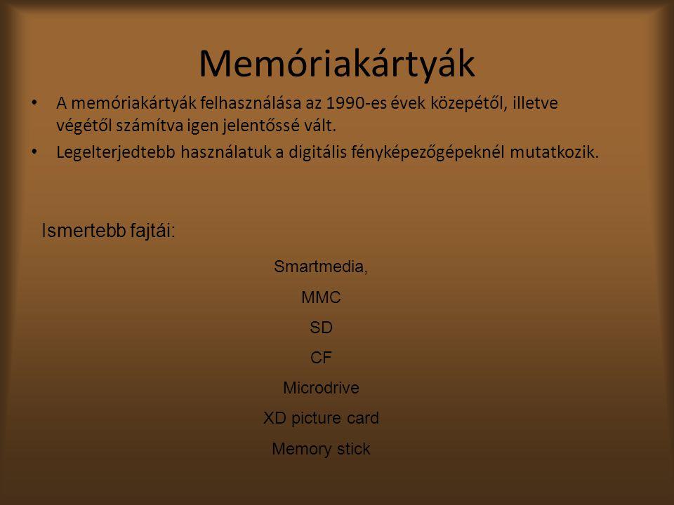Memóriakártyák A memóriakártyák felhasználása az 1990-es évek közepétől, illetve végétől számítva igen jelentőssé vált.