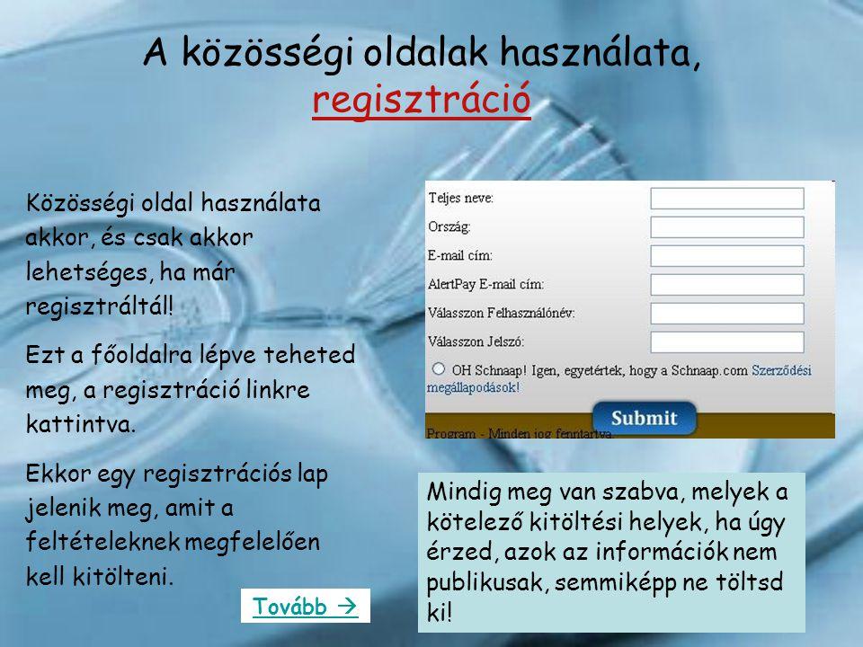 A közösségi oldalak használata, regisztráció