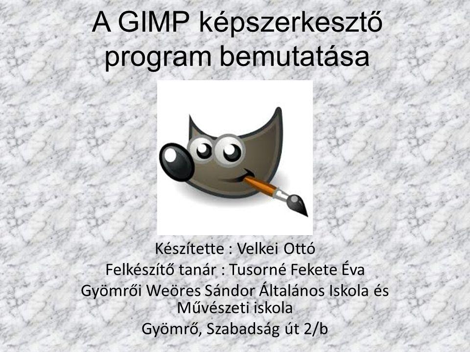 A GIMP képszerkesztő program bemutatása