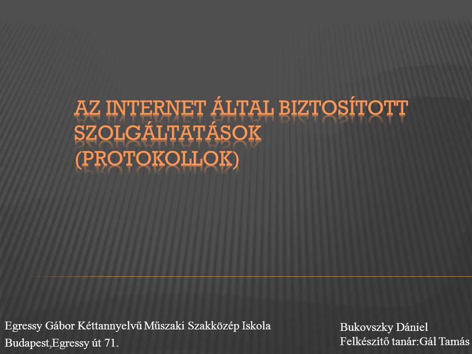 Az Internet által biztosított szolgáltatások (protokollok)