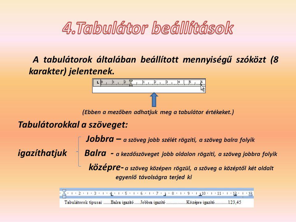 4.Tabulátor beállítások