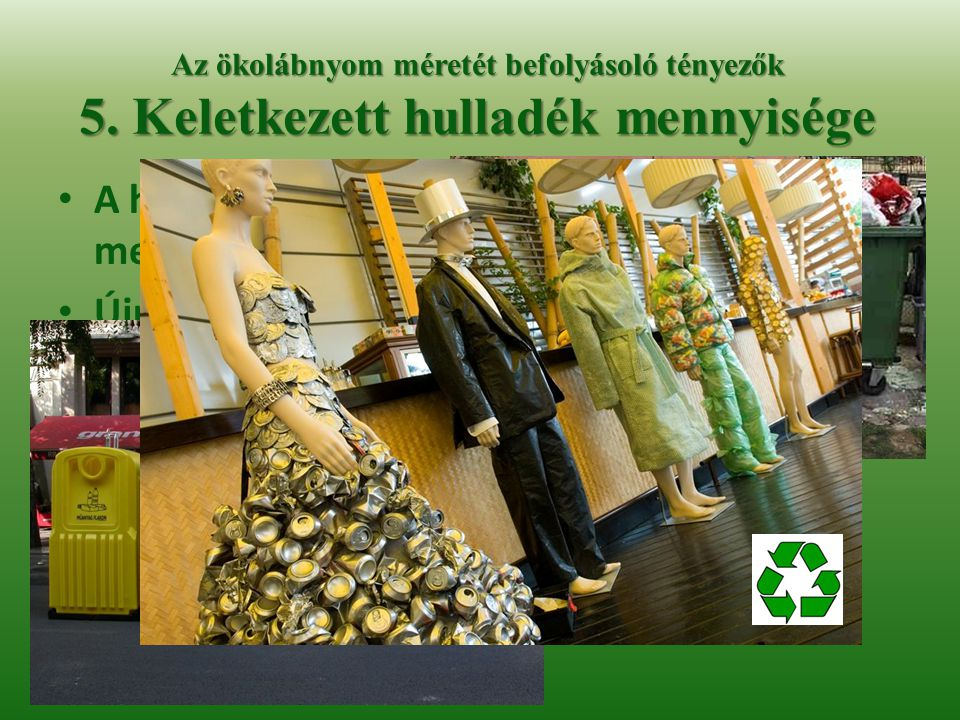 A háztartásban keletkező hulladék mennyiségét tudatosan csökkenti-e
