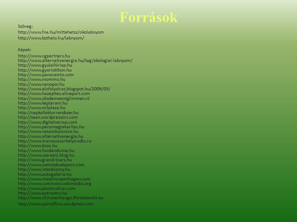 Források Szöveg: http://www.fna.hu/mittehetsz/okolabnyom