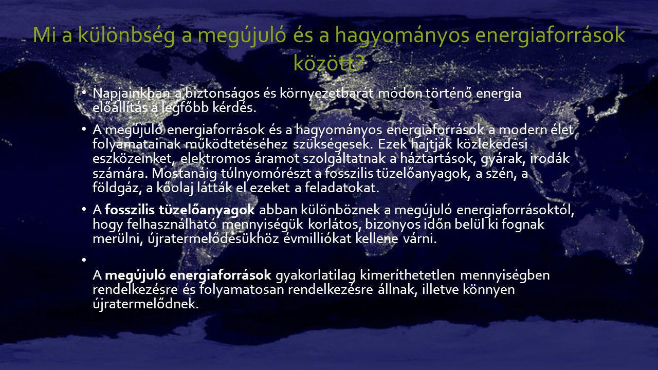 Mi a különbség a megújuló és a hagyományos energiaforrások között