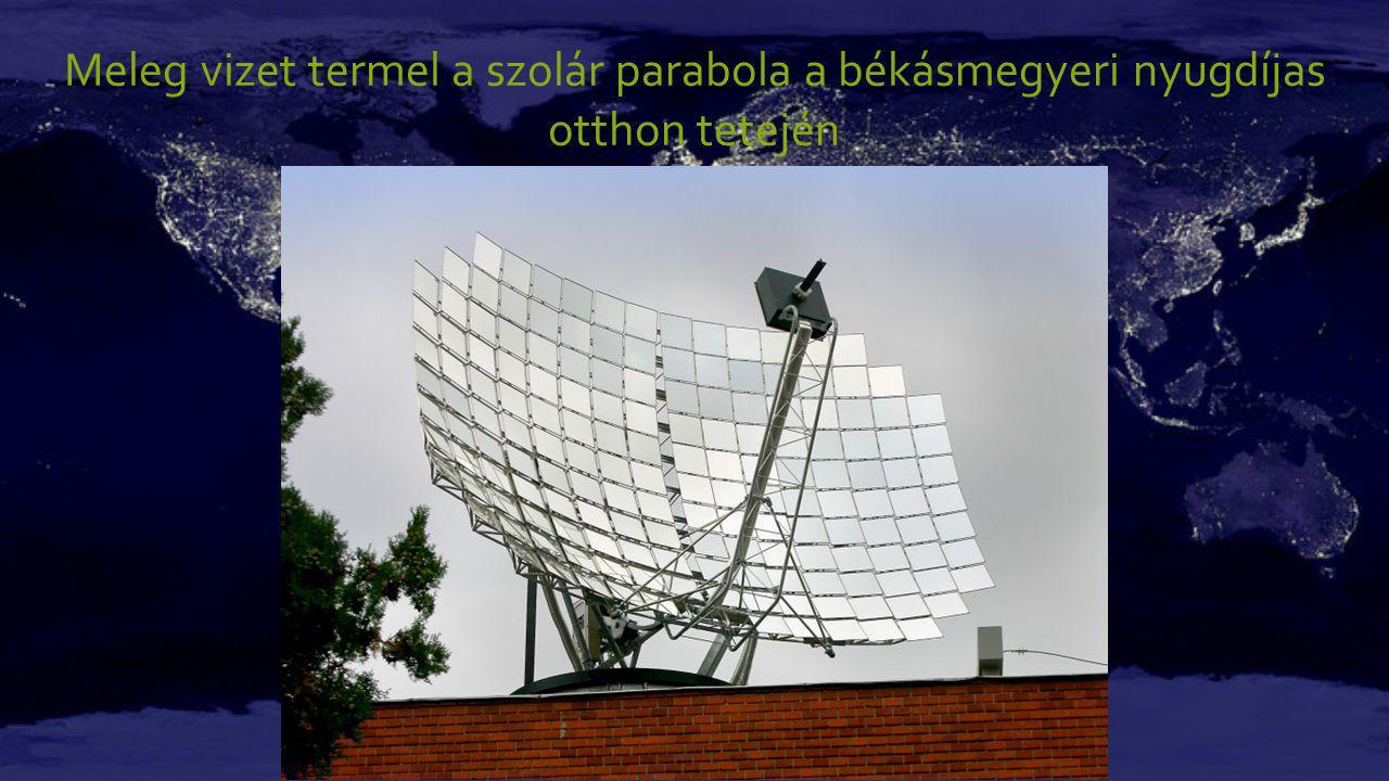Meleg vizet termel a szolár parabola a békásmegyeri nyugdíjas otthon tetején