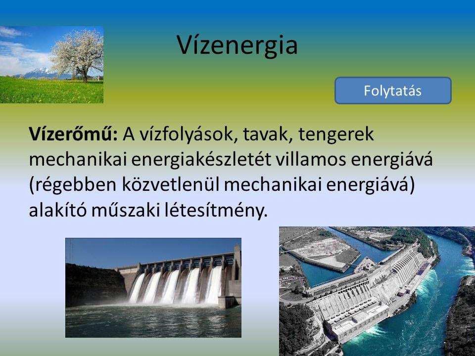 Vízenergia Folytatás.