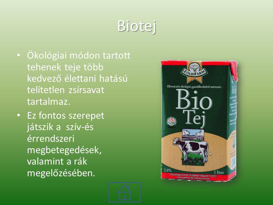Biotej Ökológiai módon tartott tehenek teje több kedvező élettani hatású telítetlen zsírsavat tartalmaz.
