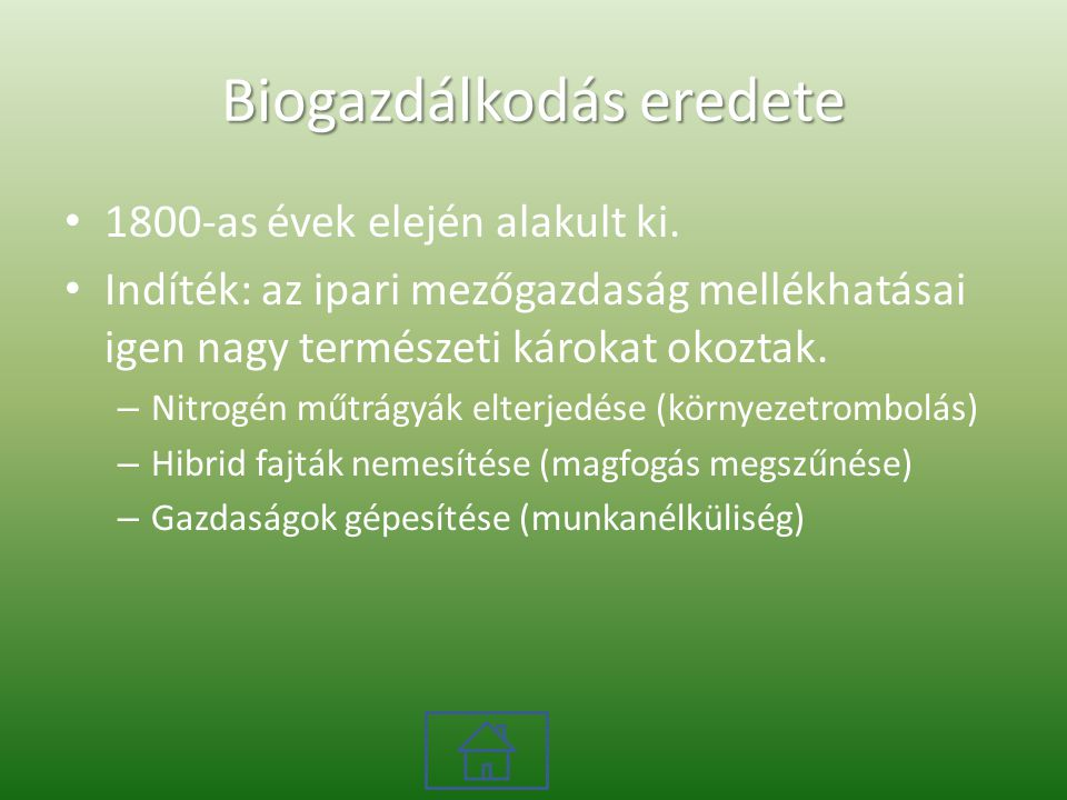 Biogazdálkodás eredete