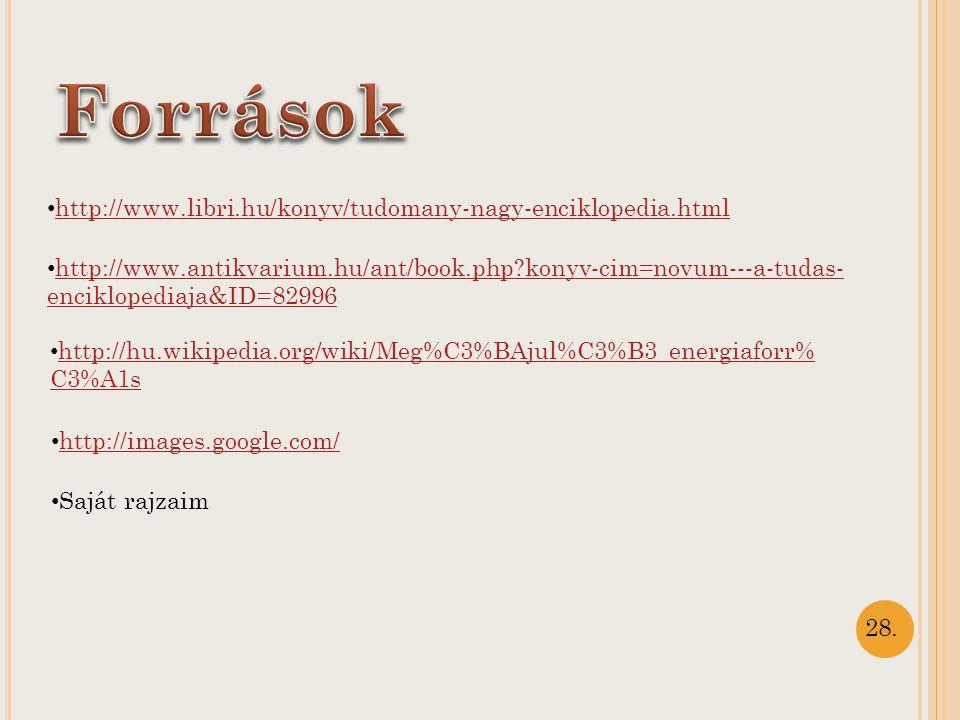 Források http://www.libri.hu/konyv/tudomany-nagy-enciklopedia.html