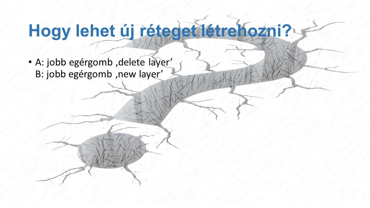 Hogy lehet új réteget létrehozni