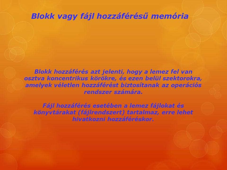 Blokk vagy fájl hozzáférésű memória