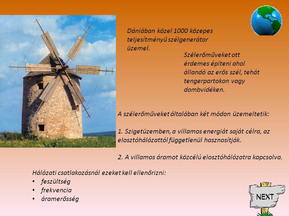 Dániában közel 1000 közepes teljesítményű szélgenerátor üzemel.