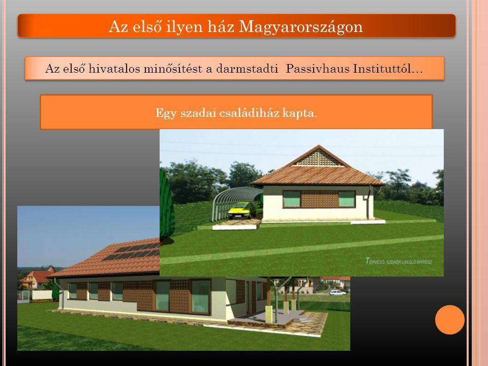 Az első ilyen ház Magyarországon