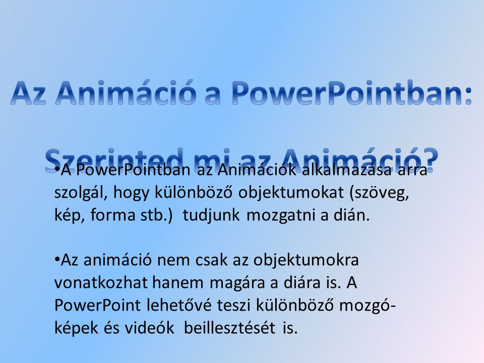 Az Animáció a PowerPointban: Szerinted mi az Animáció