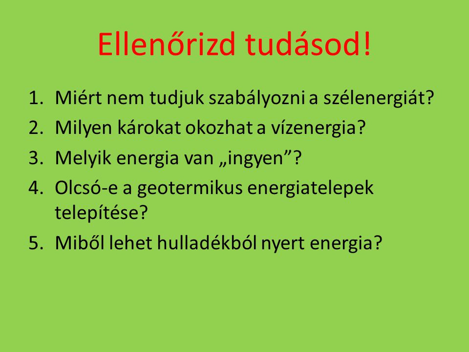 Ellenőrizd tudásod! Miért nem tudjuk szabályozni a szélenergiát