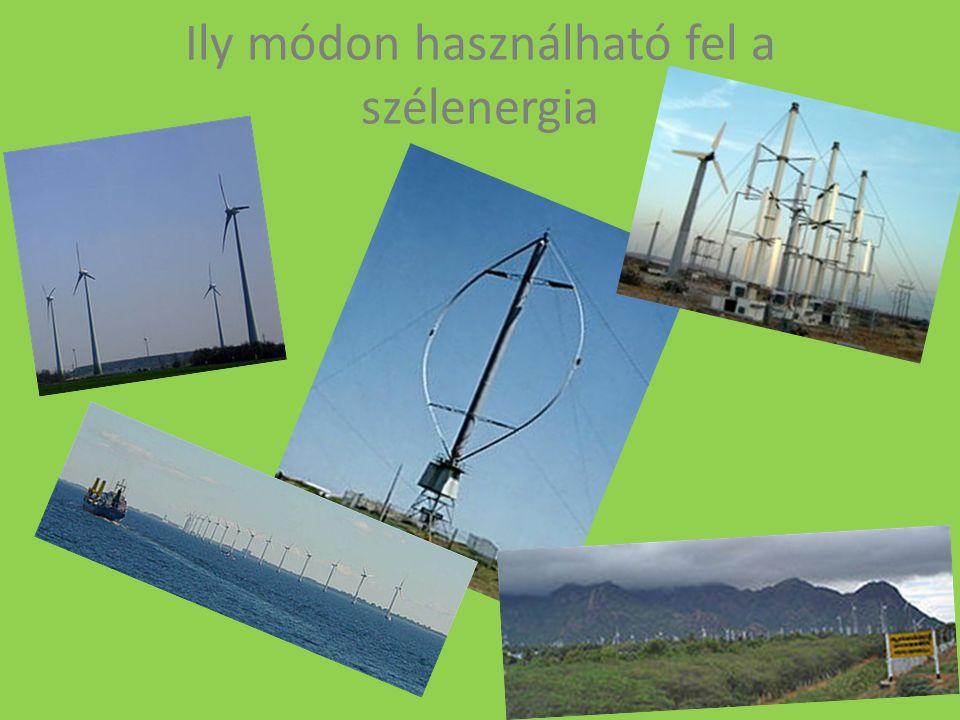 Ily módon használható fel a szélenergia