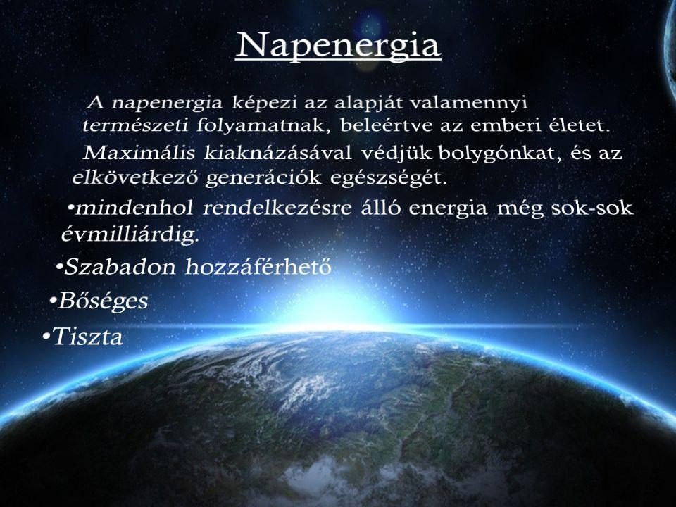 Napenergia A napenergia képezi az alapját valamennyi természeti folyamatnak, beleértve az emberi életet.