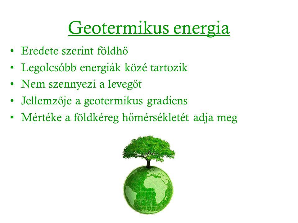 Geotermikus energia Eredete szerint földhő