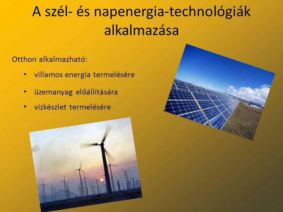 A szél- és napenergia-technológiák alkalmazása