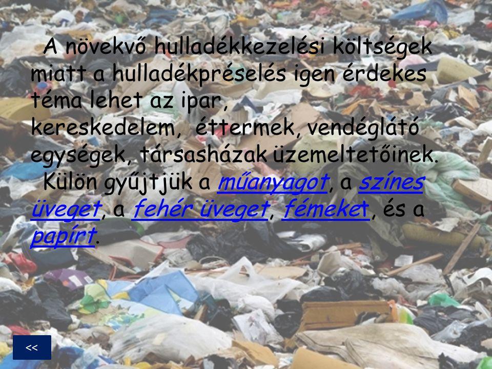 A növekvő hulladékkezelési költségek miatt a hulladékpréselés igen érdekes téma lehet az ipar, kereskedelem, éttermek, vendéglátó egységek, társasházak üzemeltetőinek. Külön gyűjtjük a műanyagot, a színes üveget, a fehér üveget, fémeket, és a papírt.