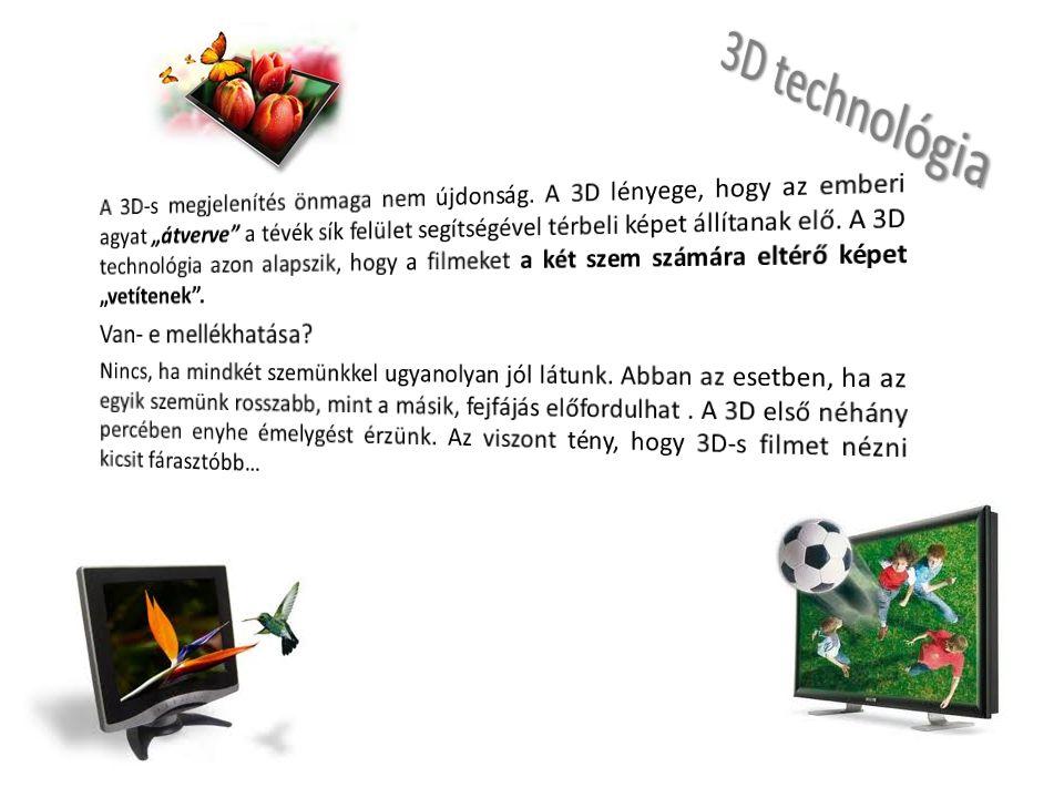 3D technológia Van- e mellékhatása