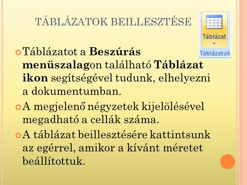 TÁBLÁZATOK BEILLESZTÉSE