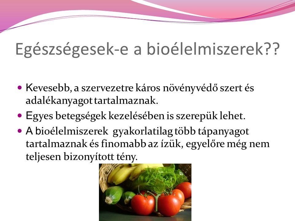Egészségesek-e a bioélelmiszerek