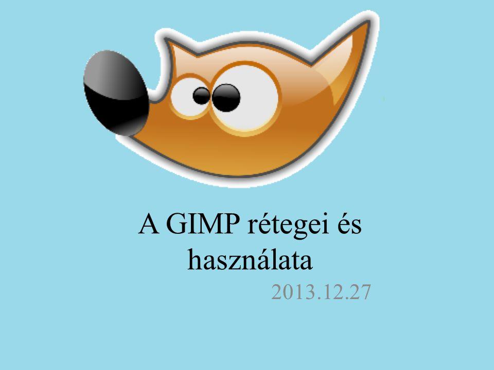 A GIMP rétegei és használata