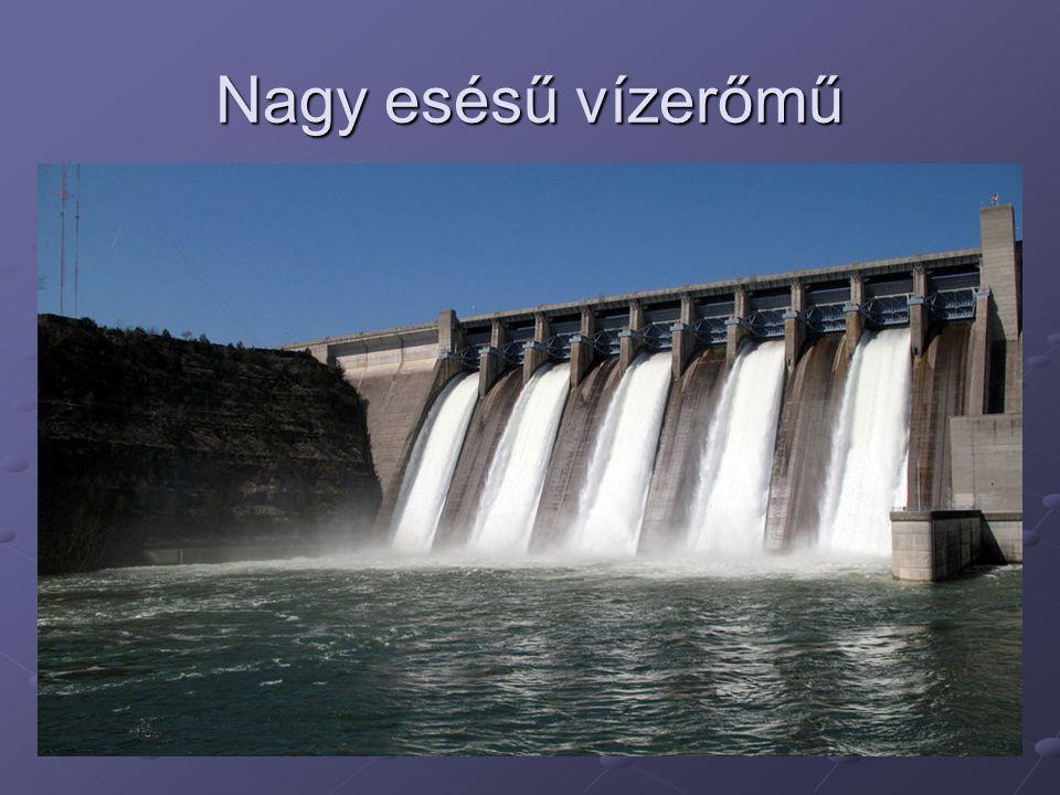 Nagy esésű vízerőmű