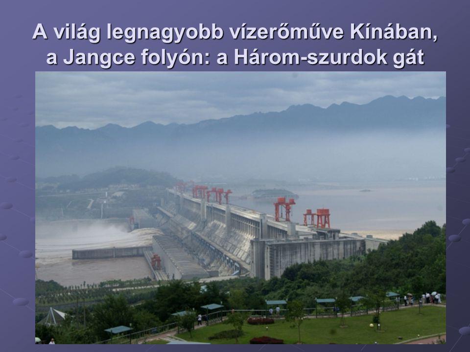 A világ legnagyobb vízerőműve Kínában, a Jangce folyón: a Három-szurdok gát