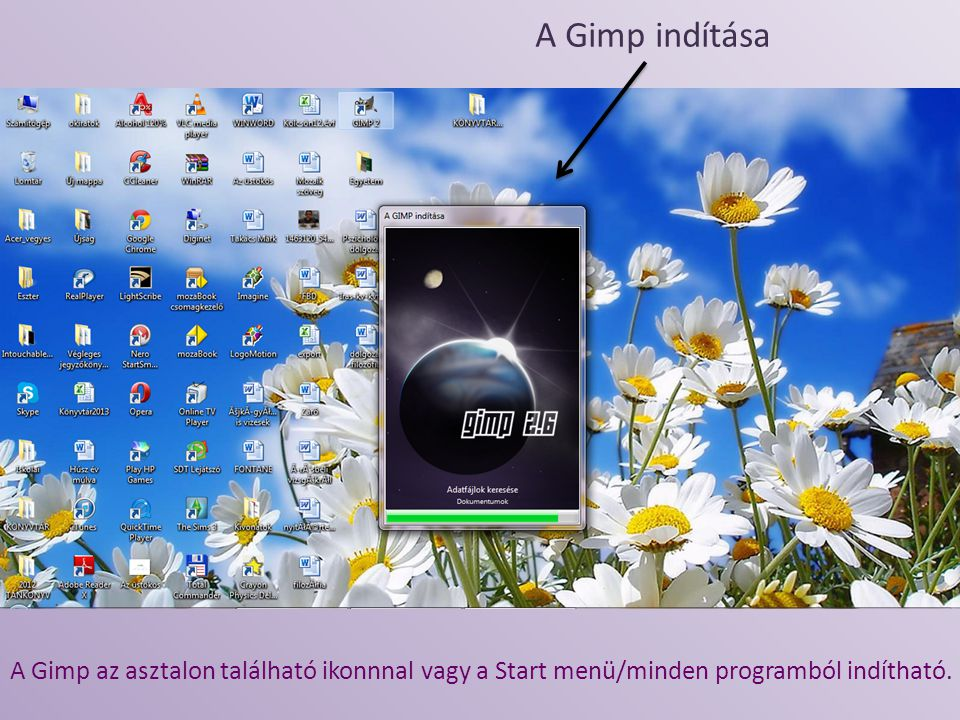 A Gimp indítása A Gimp az asztalon található ikonnnal vagy a Start menü/minden programból indítható.