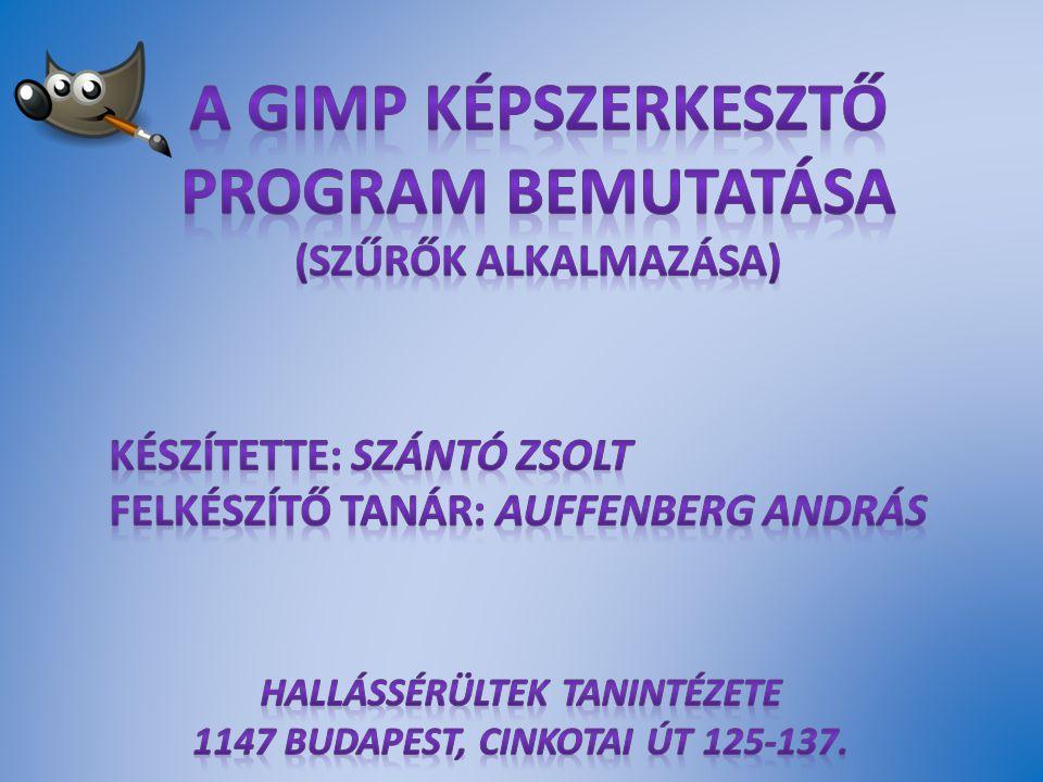 A GIMP képszerkesztő program bemutatása (Szűrők alkalmazása)