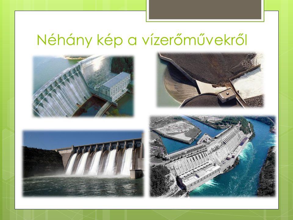 Néhány kép a vízerőművekről