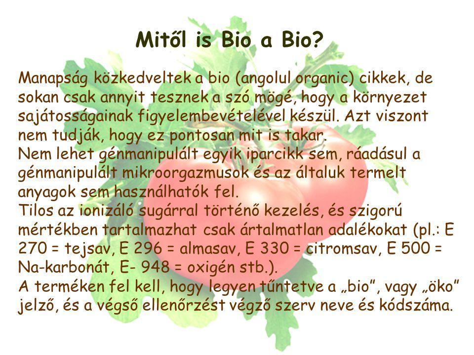 Mitől is Bio a Bio